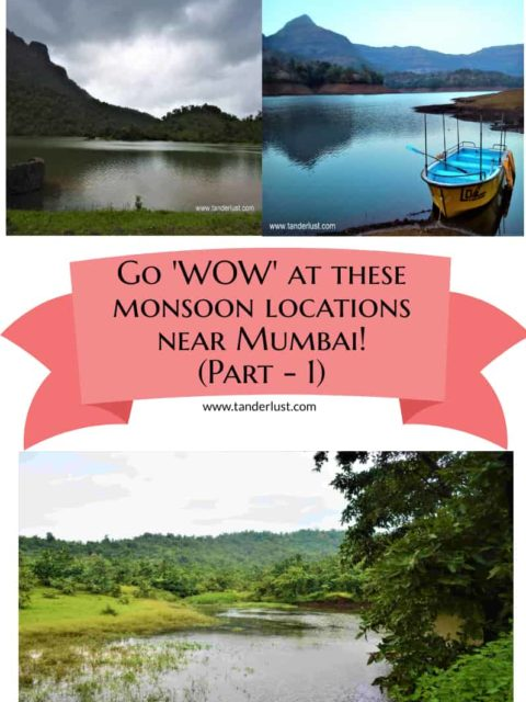 Tanderlust monsoon destinations near mumbai